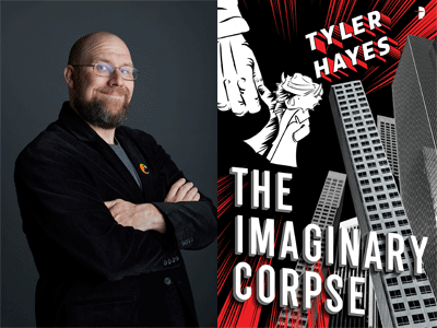 Tyler Hayes author photo and The Imaginary Corpse cover image