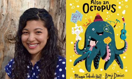 Maggie Tokuda-Hall author photo and Also An Octopus cover image