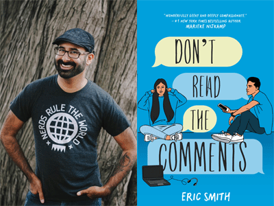 Eric Smith author photo and Don't Read the Comments cover image