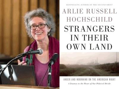 Arlie Hochschild author photo and Strangers in Their Own Land cover image