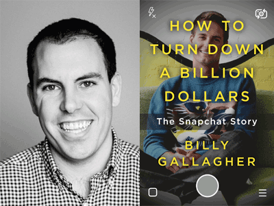 Billy Gallagher author photo and How to Turn Down a Billion Dollars cover image