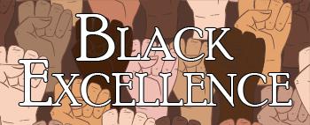 Black Excellence banner