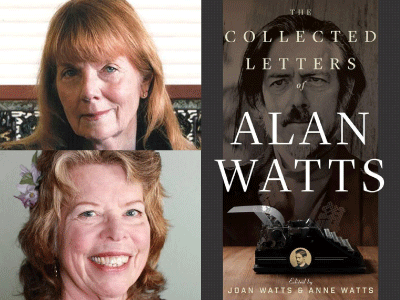 Joan and Anne Watts photos and Collected Letters of Alan Watts cover image