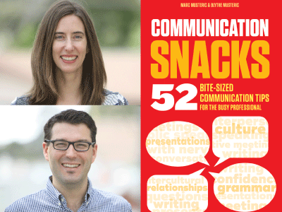 Blythe and Marc Musteric author photos and Communication Snacks cover image