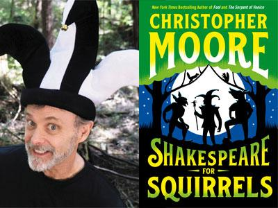 Christopher Moore author photo and Shakespeare for Squirrels cover image
