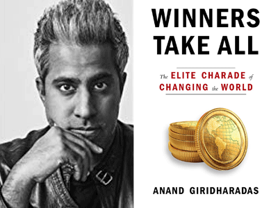 Anand Giridharadas author photo and Winners Take All cover image