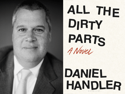 Daniel Handler author photo and All the Dirty Parts cover image