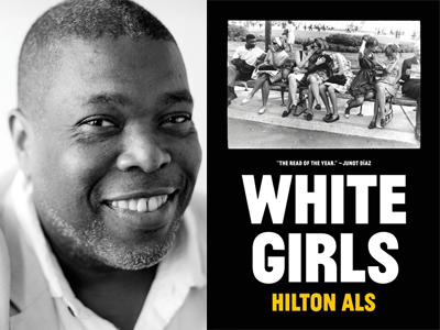 Hilton Als author photo and White Girls cover image