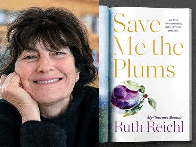 Ruth Riechl author photo and Save Me the Plums cover image