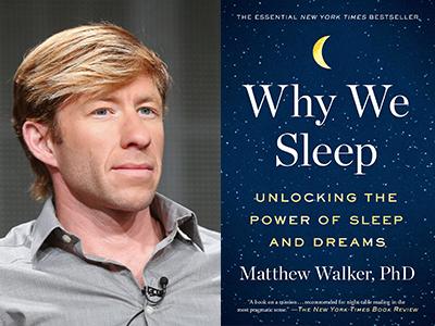 Matt Walker author photo and Why We Sleep cover image