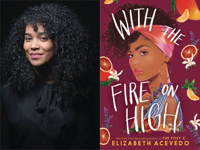 Elizabeth Acevedo author photo and With the Fire on High cover image