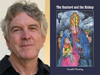 Gerald Fleming author photo and The Bastard and the Bishop cover image