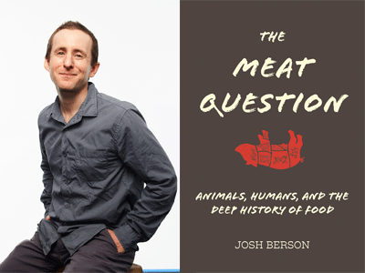 Joshua Berson author photo and The Meat Question cover image