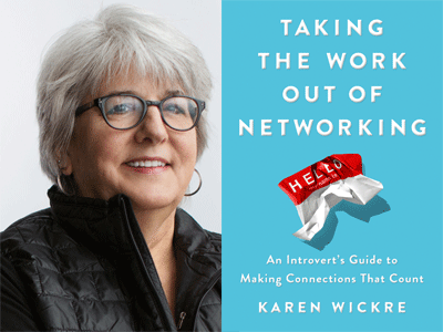Karen Wickre author photo and Taking the Work Out of Networking cover image