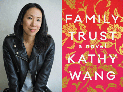 Kathy Wang author photo and Family Trust cover image