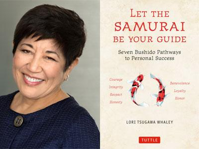 Lori Whaley author photo and Let the Samurai Be Your Guide cover image
