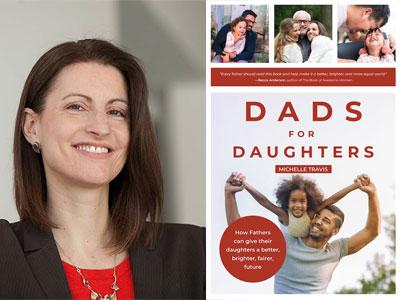 Michelle Travis author photo and Dads for Daughters cover image