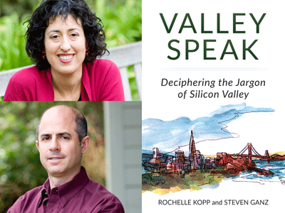 Rochelle Kopp and Steven Ganz author photos, Valley Speak cover image
