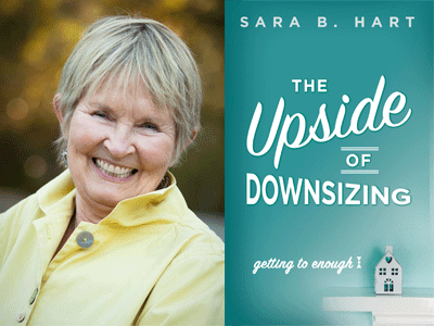 Sara B. Hart author photo and The Upside of Downsizing cover image