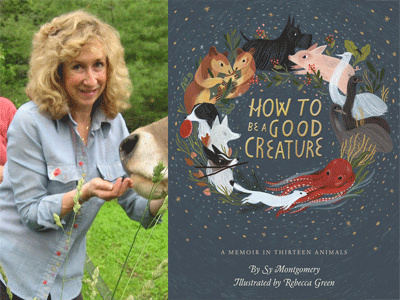 Sy Montgomery author photo and How to Be a Good Creature cover image