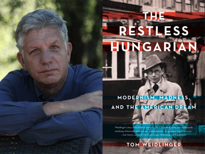 Tom Weidlinger author photo and The Restless Hungarian cover image