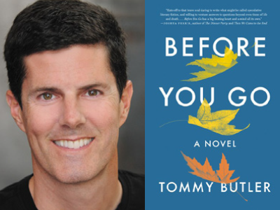 Tommy Butler author photo and Before You Go cover image