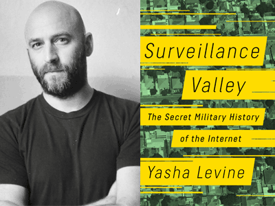 YASHA LEVINE and Surveillance Valley book cover