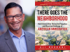 Ali Noorani author photo and There Goes the Neighborhood cover image