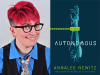 Annalee Newitz author photo and Autonomous cover image