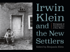 Irwin Klein and the New Settlers cover image