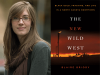 Blaire Briody author photo and The New Wild West cover image