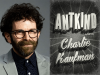 Charlie Kaufman author photo and Antkind cover image