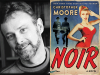 Christopher Moore author photo and Noir cover image