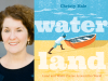 Christy Hale author photo and Water Land cover image