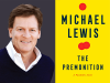 Michael Lewis author photo and The Premonition cover image