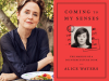 Alice Waters author photo and Coming to My Senses cover image