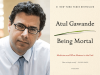 Atul Gawande author photo and Being Mortal cover image