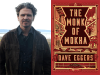 Dave Eggers author photo and The Monk of Mokha cover image