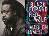 Marlon James author photo and Black Leopard Red Wolf