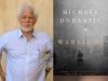 Michael Ondaatje author photo and Warlight cover image