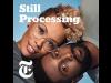 Still Processing photo