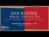Dan Rather What Unites Us banner
