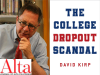 David Kirp author photo and The College Dropout Scandal