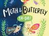 Moth & Butterfly: Ta-Da!