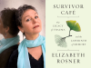 Elizabeth Rosner author photo and Survivor Cafe cover image