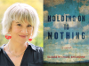 Elizabeth Chiles Shelburne author photo and Holding On to Nothing cover image