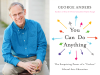 George Anders author photo and You Can Do Anything cover image