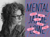 Jaime Lowe author photo and Mental cover image