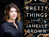 Janelle Brown author photo and Pretty Things cover image