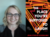 Jenn Rossman author photo and The Place You're Supposed to Laugh cover imagen